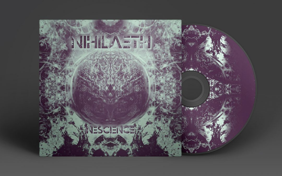 "Nihilaeth – Projet EP ""Nescience"""